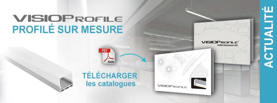VISIOProfile - Profilé aluminium LED sur mesure. Téléchargez les catalogues !